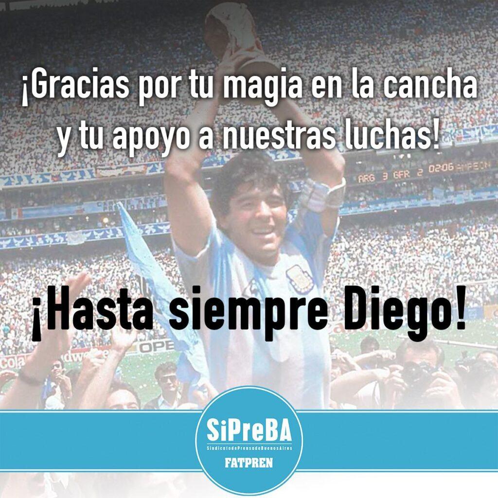 Maradona siempre apoyó las luchas de los trabajadores de prensa.